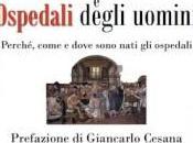 """libreria: """"Case ospedali degli uomini"""", Francesco Agnoli"""