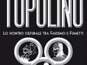 libro raccontare pregiudizi fumetto durante Regime Fascista: Eccetto Topolino
