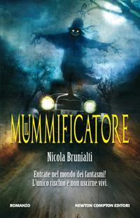 Il Mummificatore di Nicola Brunialti