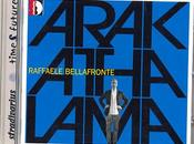 Recensione Arakathamala Raffaele Bellafronte, Stradivarius 2011-10-21