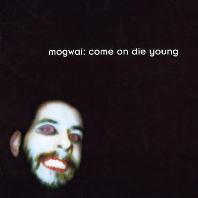 mogwai | come on die young