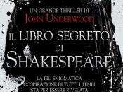 "Anteprima libro segreto Shakespeare"" John Underwood"