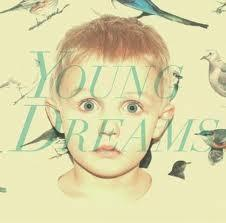 musica,video,testi,traduzioni,young dreams,video young dreams,testi ypung dreams,traduzioni young dreams,artisti emergenti