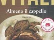 libro giorno: Almeno cappello Andrea Vitali (Garzanti Libri)