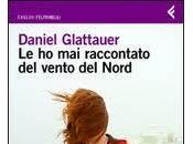 """Recensione: raccontato vento Nord"""" Daniel Glattauer"""