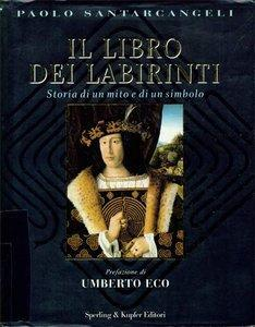CAMMINARSI DENTRO (308): I miei emblemi: il labirinto
