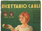 Ricette passato. Ricettario Carli 1938