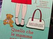 Libri: Quello mamme dicono Chiara Cecilia Santamaria