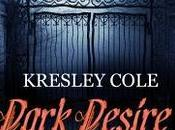 Recensione: DARK DESIRE Kresley Cole (Leggereditore)