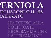 Recensione: Perniola, Berlusconi realizzato