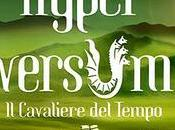 """Recensione """"Hyperversum cavaliere tempo"""" Cecilia Randall"""