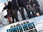 Tower Heist: torre dove tutto possibile