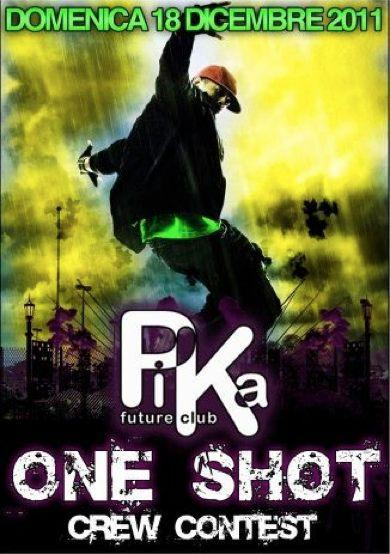 One shot CREW CONTEST @ PIKA [18-12-2011]