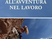 Donne all'avventura lavoro Pier Paolo Becich Servolo Francesca Lorenzet