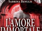 """Prossimamente: """"L'amore immortale. libro segreto dell'arcangelo"""" Sabrina Benulis"""