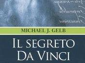 Segreto Vinci. chiave sette principi Leonardo Michael Gelb Saggiatore)