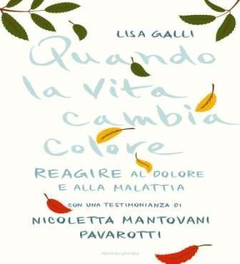 Un libro fondamentale da leggere: quando la vita cambia colore