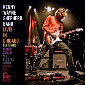 Kenny Wayne Shepherd Band - Live! In Chicago ( CD - 2010).