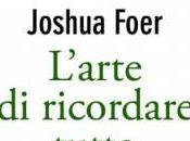 """""""L'arte ricordare tutto"""" Joshua Foer"""
