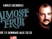 Rai2: parte almost true carlo lucarelli