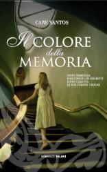 Il Colore della Memoria di Care Santos da domani in libreria