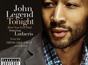 "Ecco nuovo singolo John Legend ""Tonight (Best Ever Had"""