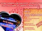 Valentino: speciale cene eventi insoliti! come ingegnano!!!