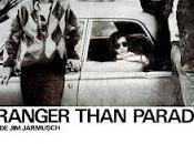 Stranger than paradise (Più strano paradiso) Jarmusch (1984)