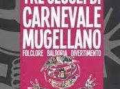 Carnevale Mugello: tutti party feste divertenti!