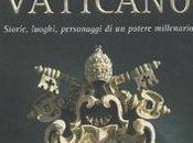 libro giorno: segreti Vaticano Corrado Augias (Mondadori)