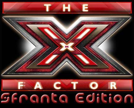 X Factor 4 (La sfranta edition)