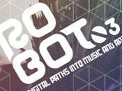 roBOt03 digital paths into music 15/18 sett
