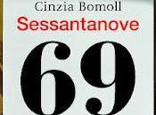 """Recensione """"Sessantanove"""" Cinzia Bomoll (Fazi Editore)"""