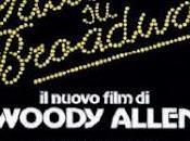 """Pallottole Broadway"" Woody Allen diventa musical"