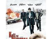 Kill Irishman (Bulletproof Man)