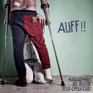 Management Del Dolore Post Operatorio: AUFF!