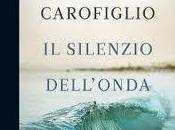 silenzio dell'onda (Gianrico Carofiglio)