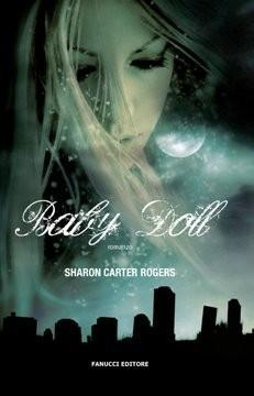 Baby Doll di Sharon Carter Rogers, Fanucci