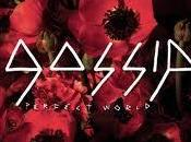 Gossip Perfect World Video Testo Traduzione