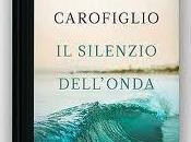 silenzio dell'onda Gianrico Carofiglio