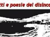 giusta collera. Scritti poesie disincanto. Recensione Marco Scalabrino.
