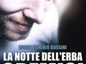 Recensione: notte dell'erba cremisi Mario Erminio Bussini