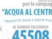 """AMREF:....iniziata campagna """"Acqua Centro""""!!!"""