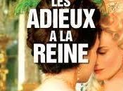 Versailles: anteprima adieux reine
