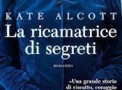 """Recensione: ricamatrice segreti"""" Kate Alcott"""