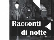 """Presentazione """"racconti notte"""" roma"""