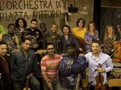 lode: l'Orchestra Piazza Vittorio celebra decennale nuovo album live